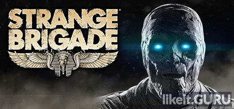 ✅ Download Strange Brigade Full Game Torrent | Latest version [2020] Adventure