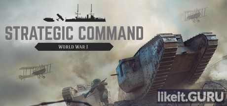 ✅ Download Strategic Command: World War I Full Game Torrent | Latest version [2020] Strategy