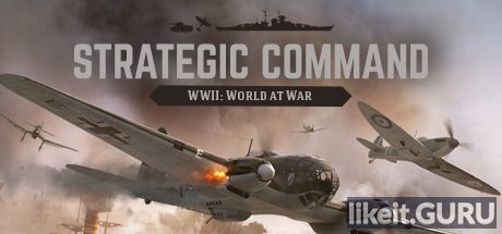 ✅ Download Strategic Command WWII: World at War Full Game Torrent | Latest version [2020] Strategy