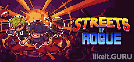 ✅ Download Streets of Rogue Full Game Torrent | Latest version [2020] RPG