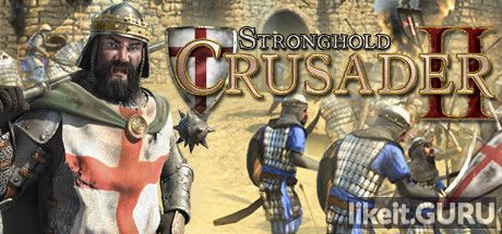 ✅ Download Stronghold Crusader 2 Full Game Torrent | Latest version [2020] Strategy