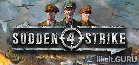 ✅ Download Sudden Strike 4 Full Game Torrent | Latest version [2020] Strategy