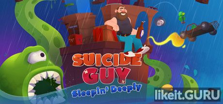 ✅ Download Suicide Guy: Sleepin' Deeply Full Game Torrent | Latest version [2020] Adventure