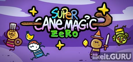 ✔️ Download Super Cane Magic ZERO Full Game Torrent | Latest version [2020] Arcade