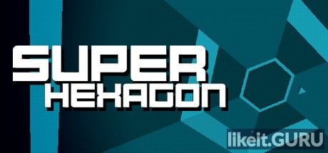❌ Download Super Hexagon Full Game Torrent | Latest version [2020] Arcade