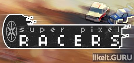 Download full game Super Pixel Racers via torrent on PC