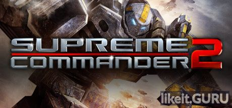 Download full game Supreme Commander 2 via torrent on PC