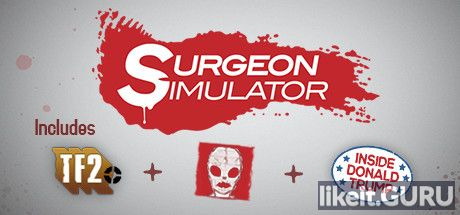 ✅ Download Surgeon Simulator Full Game Torrent | Latest version [2020] Simulator