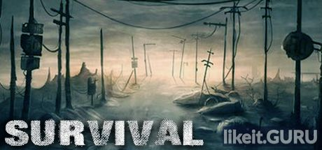 ✅ Download Survival: Postapocalypse Now Full Game Torrent | Latest version [2020] Adventure