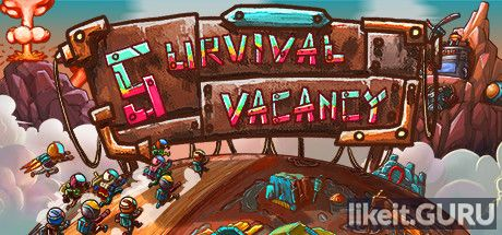 ✅ Download Survival Vacancy Full Game Torrent | Latest version [2020] Simulator