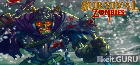 ✅ Download Survival Zombies The Inverted Evolution Full Game Torrent | Latest version [2020] Shooter