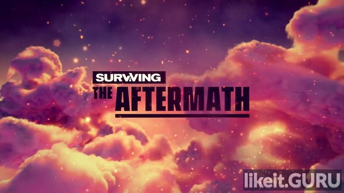 Download full game Surviving the Aftermath via torrent on PC