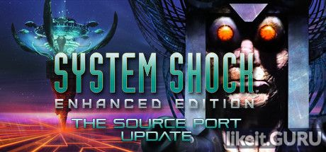 ✅ Download System Shock: Enhanced Edition Full Game Torrent | Latest version [2020] RPG