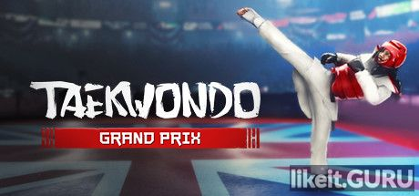 ✅ Download Taekwondo Grand Prix Full Game Torrent | Latest version [2020] Action