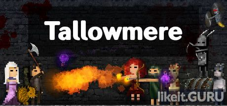 ✅ Download Tallowmere Full Game Torrent | Latest version [2020] Arcade
