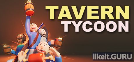 ✅ Download Tavern Tycoon - Dragon's Hangover Full Game Torrent | Latest version [2020] Simulator