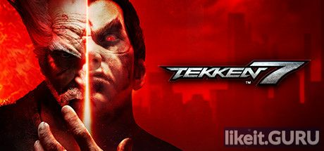 ✅ Download TEKKEN 7 Full Game Torrent | Latest version [2020] Action