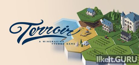 ✅ Download Terroir Full Game Torrent | Latest version [2020] Simulator