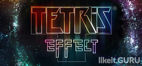 ✅ Download Tetris Effect Full Game Torrent | Latest version [2020] Arcade