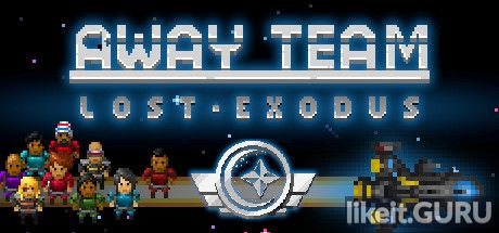 ✅ Download The Away Team: Lost Exodus Full Game Torrent | Latest version [2020] Adventure