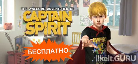 ✅ Download The Awesome Adventures of Captain Spirit Full Game Torrent | Latest version [2020] Adventure