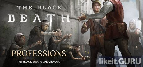 ✔️ Download The Black Death Full Game Torrent | Latest version [2020] RPG