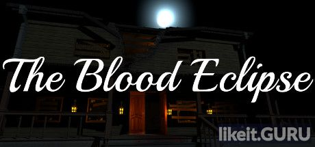 ✅ Download The Blood Eclipse Full Game Torrent | Latest version [2020] VR