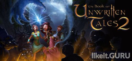 ✔️ Download The Book of Unwritten Tales 2 Full Game Torrent | Latest version [2020] Adventure