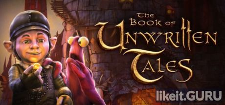 ✅ Download The Book of Unwritten Tales Full Game Torrent | Latest version [2020] Adventure