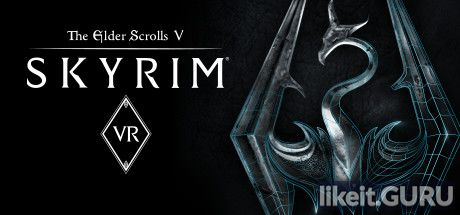 ✅ Download The Elder Scrolls V: Skyrim VR Full Game Torrent | Latest version [2020] RPG