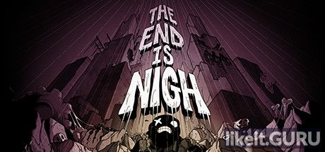 ✅ Download The End Is Nigh Full Game Torrent | Latest version [2020] Arcade