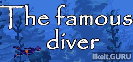 ✅ Download The famous diver Full Game Torrent | Latest version [2020] Arcade