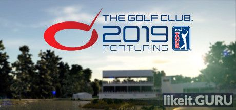 ✅ Download The Golf Club™ 2019 featuring PGA TOUR Full Game Torrent | Latest version [2020] Simulator
