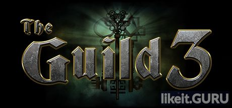 ✅ Download The Guild 3 Full Game Torrent | Latest version [2020] Simulator