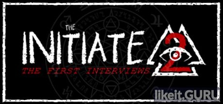 ✔️ Download The Initiate 2: The First Interviews Full Game Torrent | Latest version [2020] Adventure