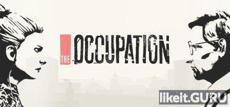 ✅ Download The Occupation Full Game Torrent | Latest version [2020] Adventure