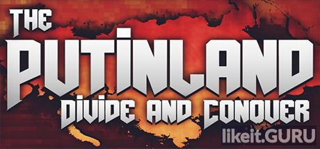 ✅ Download The Putinland: Divide & Conquer Full Game Torrent | Latest version [2020] Shooter