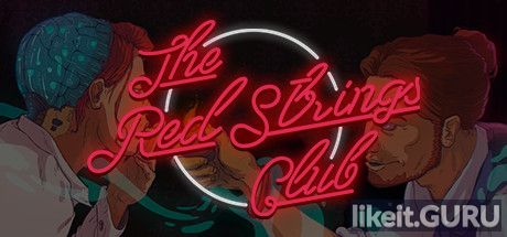 ✅ Download The Red Strings Club Full Game Torrent | Latest version [2020] Adventure