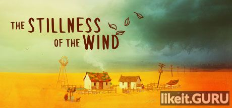❌ Download The Stillness of the Wind Full Game Torrent | Latest version [2020] Adventure
