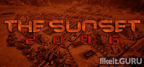 ✔️ Download The Sunset 2096 Full Game Torrent | Latest version [2020] RPG