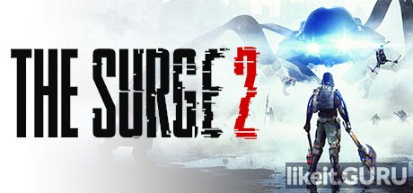 ✔️ Download The Surge 2 Full Game Torrent | Latest version [2020] RPG