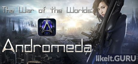Download full game The War of The Worlds: Andromeda via torrent on PC