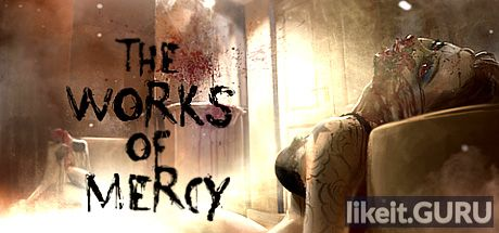 ✅ Download The Works of Mercy Full Game Torrent | Latest version [2020] Adventure