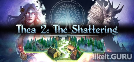 ✔️ Download Thea 2: The Shattering Full Game Torrent | Latest version [2020] RPG