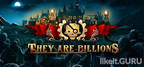 ✅ Download They Are Billions Full Game Torrent | Latest version [2020] Strategy