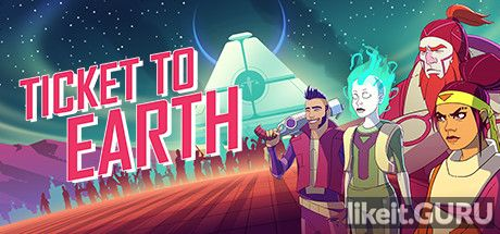 ✅ Download Ticket to Earth Full Game Torrent | Latest version [2020] RPG