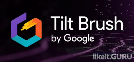 ✅ Download Tilt Brush Full Game Torrent | Latest version [2020] VR