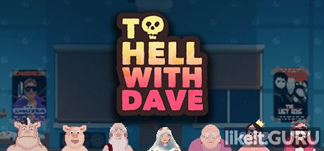 ✔️ Download To Hell With Dave Full Game Torrent | Latest version [2020] Arcade