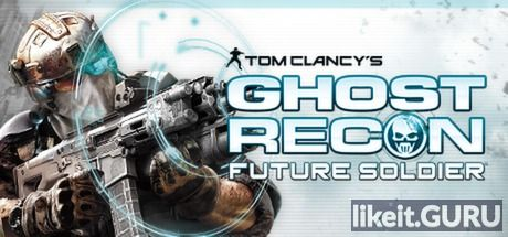 ✅ Download Tom Clancy's Ghost Recon: Future Soldier Full Game Torrent | Latest version [2020] Shooter