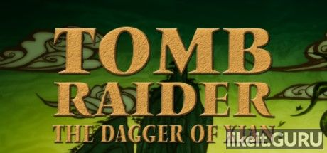 ✅ Download Tomb Raider: The Dagger of Xian Full Game Torrent | Latest version [2020] Adventure